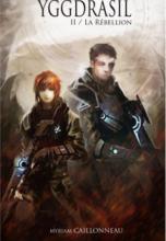 Yggdrasil - 2 - La Rébellion